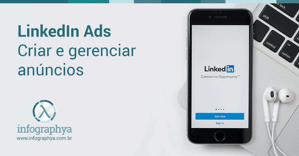 Promova sua marca em um contexto profissional com o LinkedIn Ads
