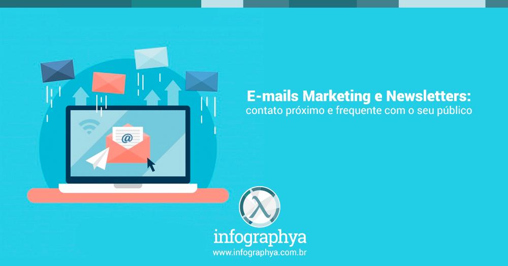 E-mails Marketing e Newsletters: contato próximo e frequente com o seu público