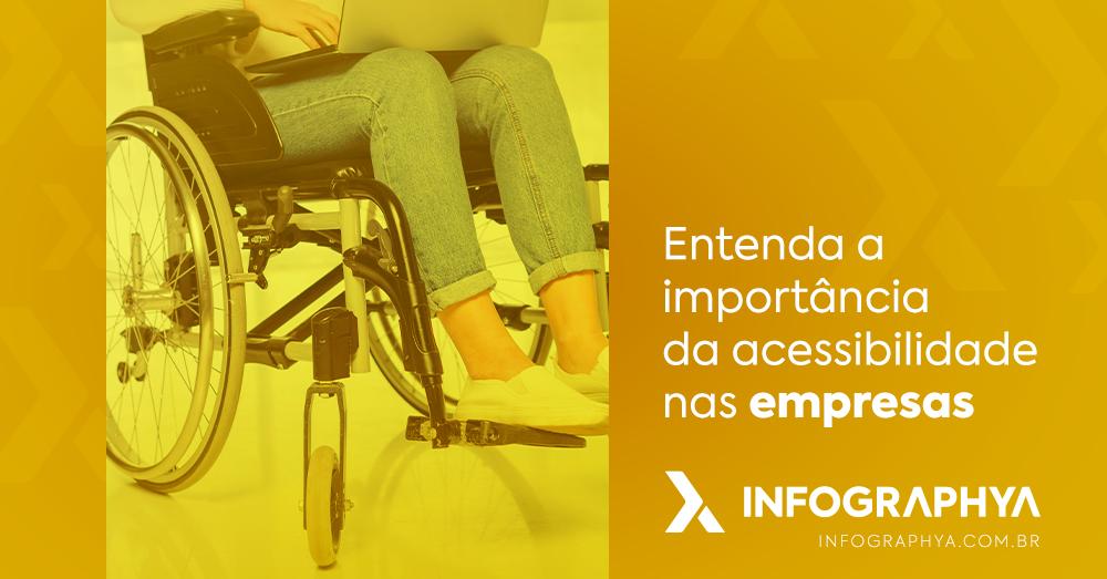 Entenda a importância da acessibilidade nas empresas