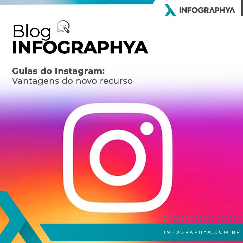 Guias do Instagram: vantagens do novo recurso