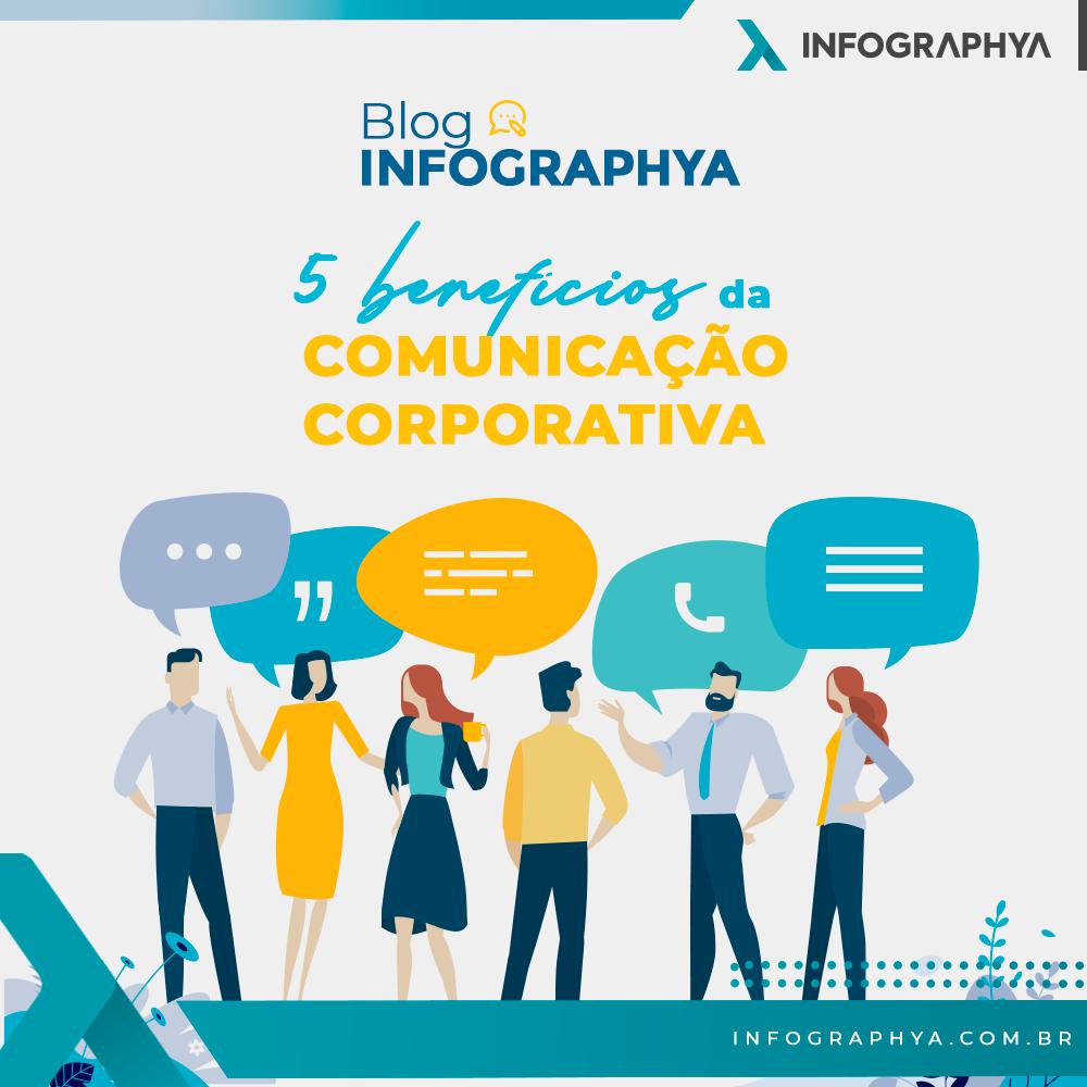 5 benefícios da Comunicação Corporativa